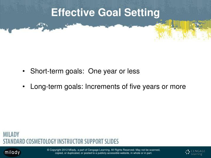 Short-term goals:  One year or less