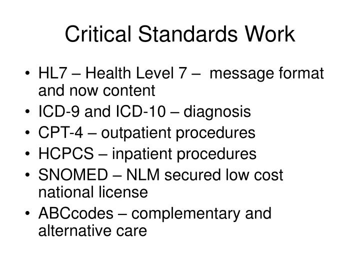 Critical Standards Work