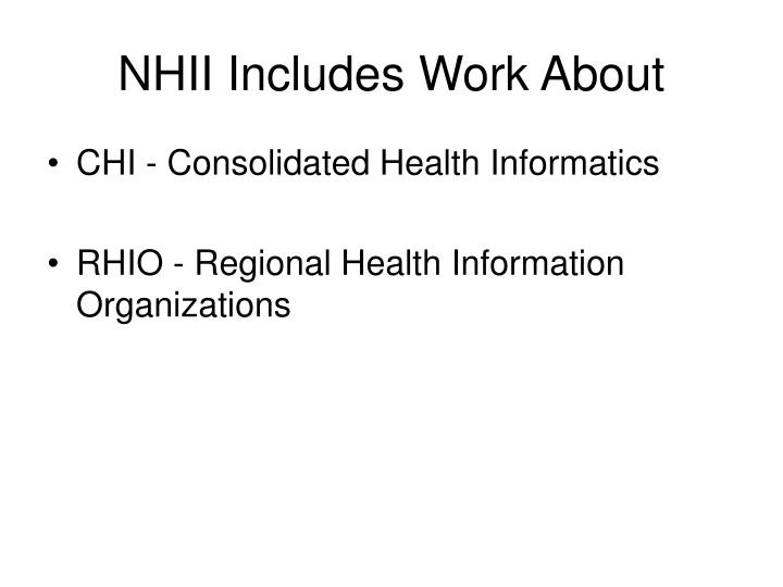 NHII Includes Work About