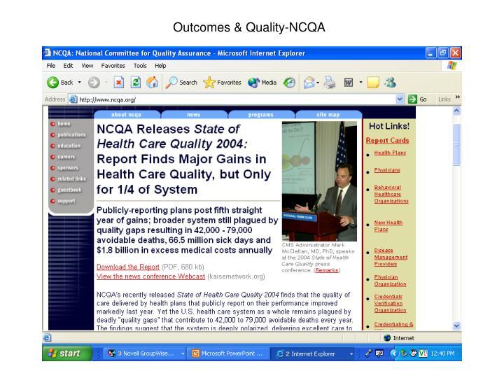 Outcomes & Quality-NCQA