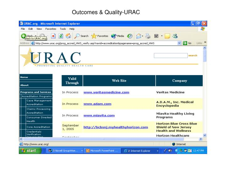 Outcomes & Quality-URAC