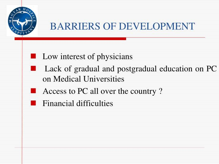BARRIERS OF DEVELOPMENT