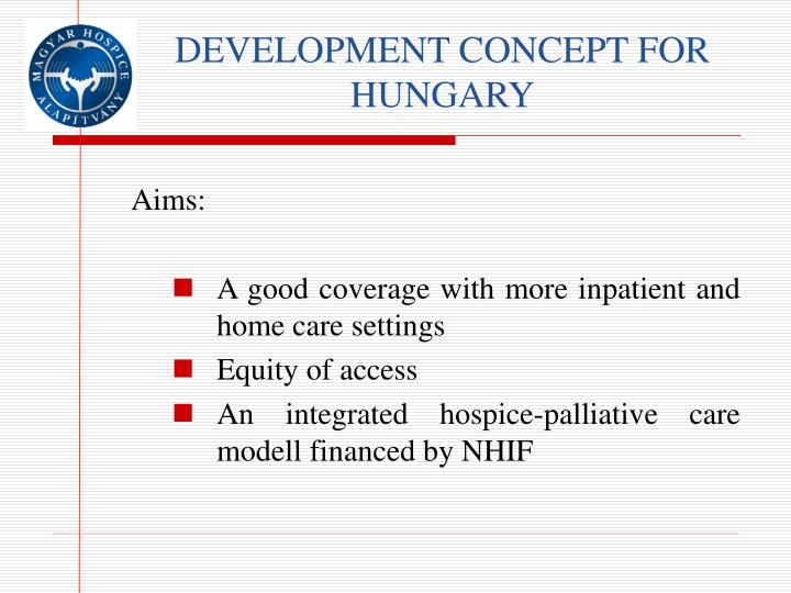 DEVELOPMENT CONCEPT FOR HUNGARY