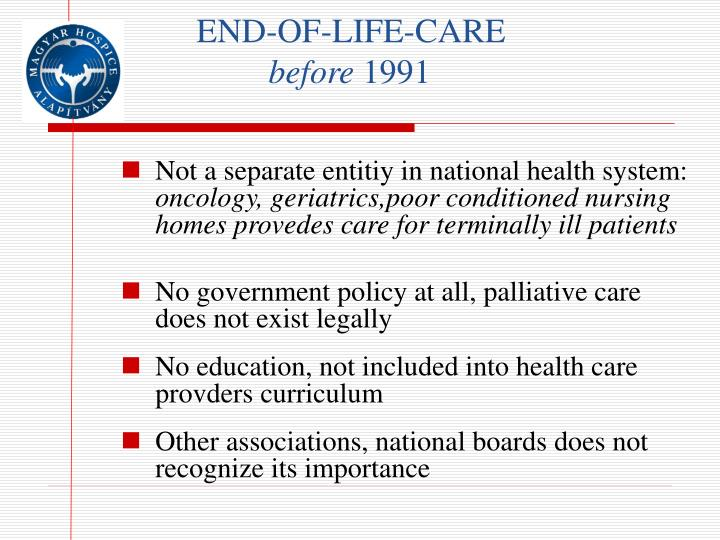 End of life care before 1991
