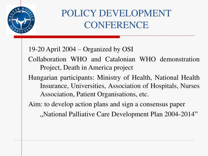 POLICY DEVELOPMENT CONFERENCE