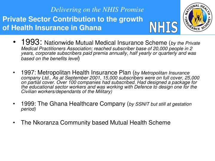 Private Sector Contribution to the growth of Health Insurance in Ghana