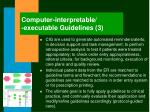 computer interpretable executable guidelines 3