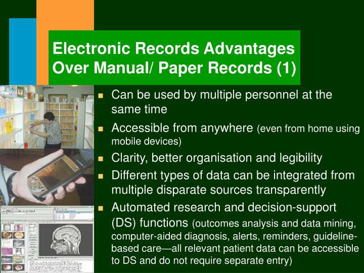 Electronic Records Advantages Over Manual/ Paper Records (1)