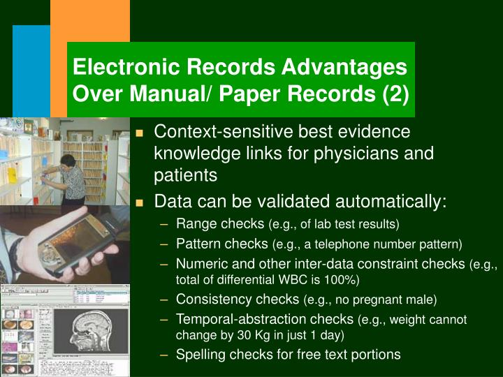 Electronic Records Advantages Over Manual/ Paper Records (2)