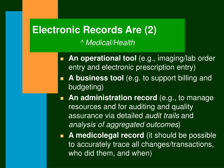 Electronic Records Are (2)