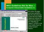 nice guidelines not so nice computer interpretable guidelines 1