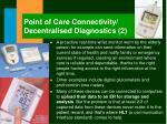 point of care connectivity decentralised diagnostics 2