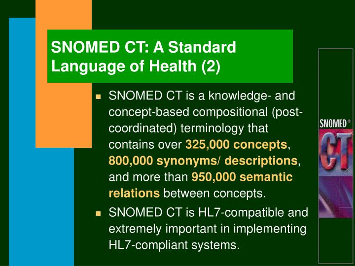 SNOMED CT: A Standard Language of Health (2)