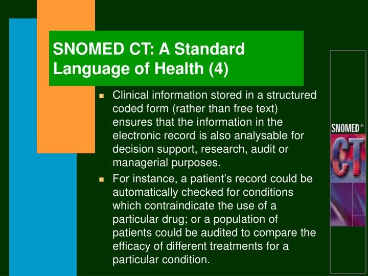 SNOMED CT: A Standard Language of Health (4)