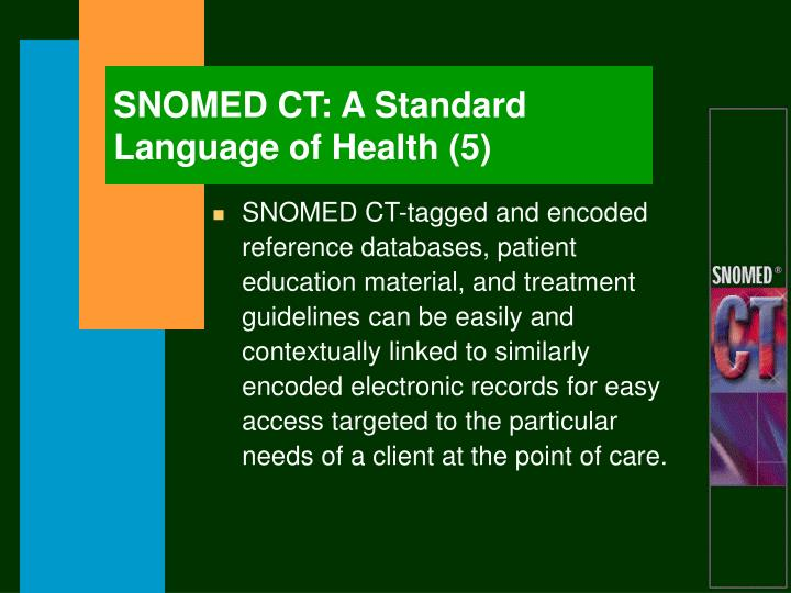 SNOMED CT: A Standard Language of Health (5)