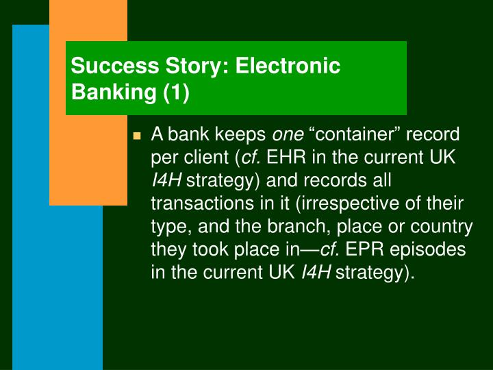 Success Story: Electronic Banking (1)