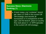 success story electronic banking 1
