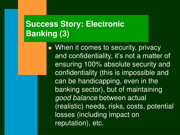Success Story: Electronic Banking (3)