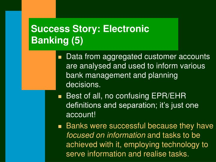 Success Story: Electronic Banking (5)