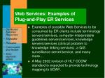 web services examples of plug and play er services