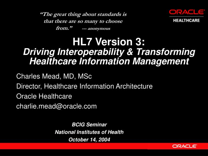 Hl7 version 3 driving interoperability transforming healthcare information management