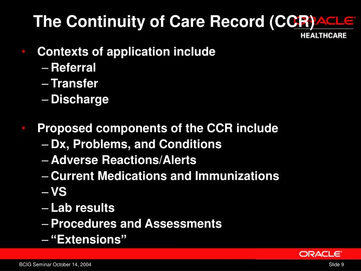 The Continuity of Care Record (CCR)