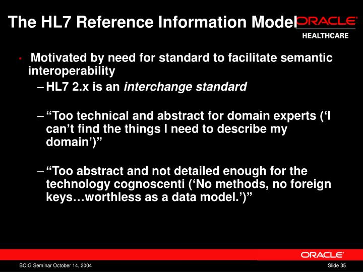 The HL7 Reference Information Model