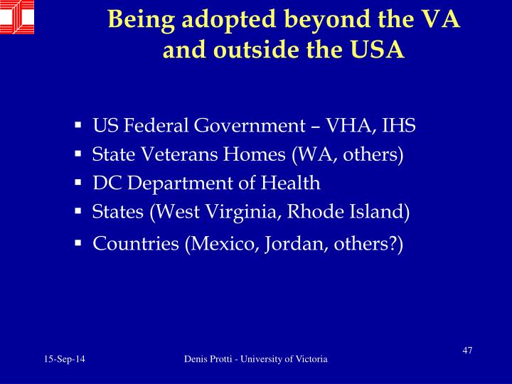 Being adopted beyond the VA and outside the USA