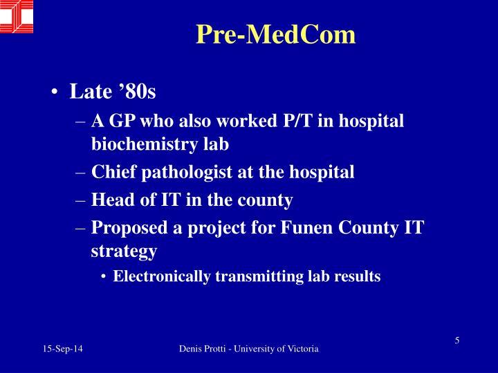 Pre-MedCom