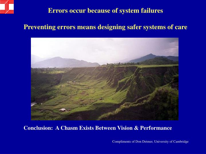 Errors occur because of system failures