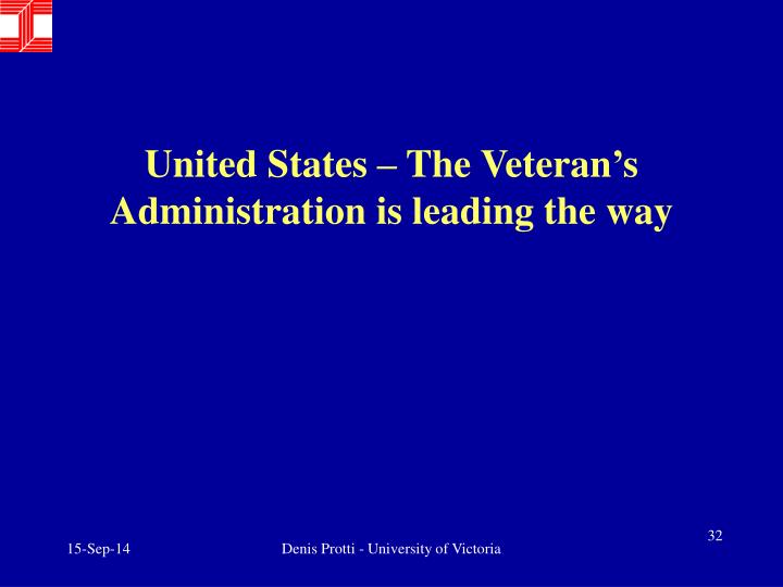 United States – The Veteran's Administration is leading the way