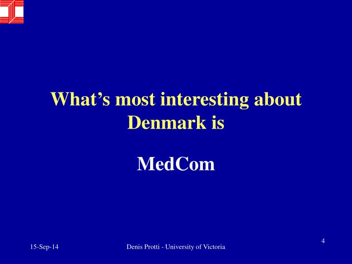 What's most interesting about Denmark is