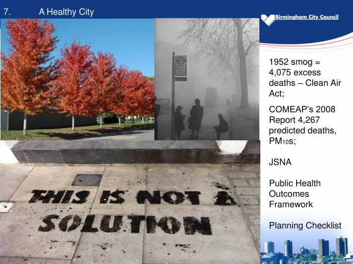 7.A Healthy City