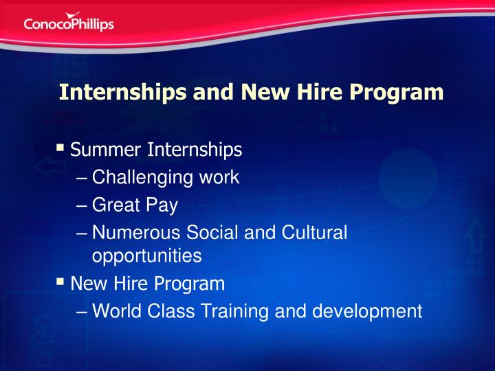 Internships and New Hire Program