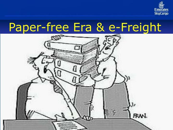 Paper-free Era & e-Freight
