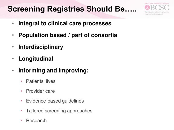 Screening Registries Should Be…..