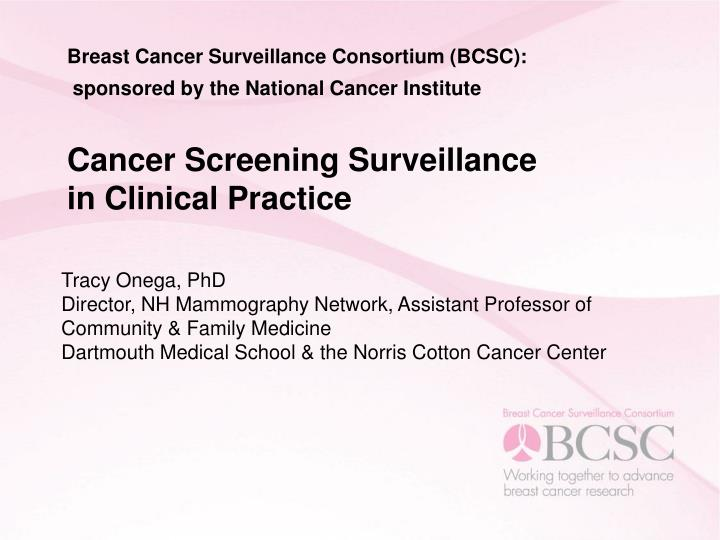Breast Cancer Surveillance Consortium (BCSC):