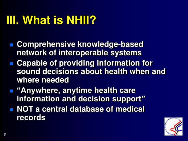 III. What is NHII?