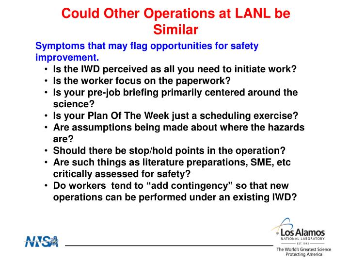 Could Other Operations at LANL be Similar