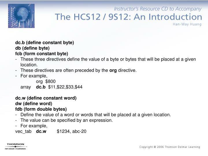 dc.b (define constant byte)