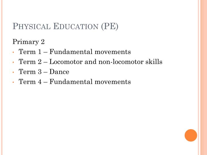 Physical Education (PE)