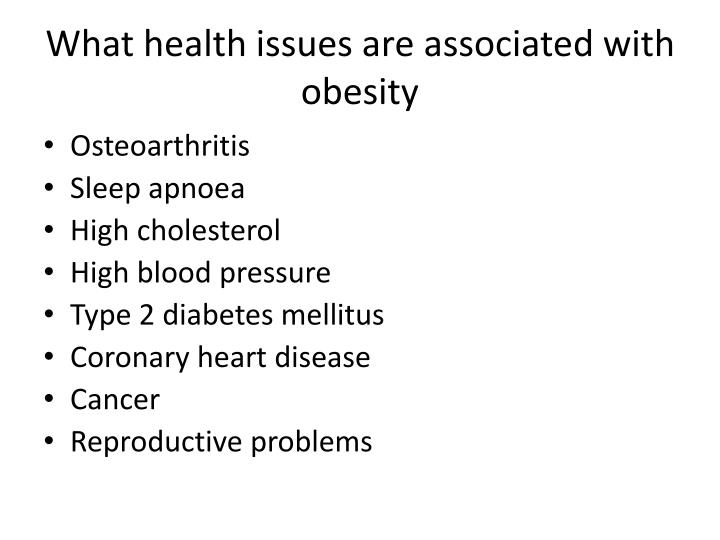 What health issues are associated with obesity