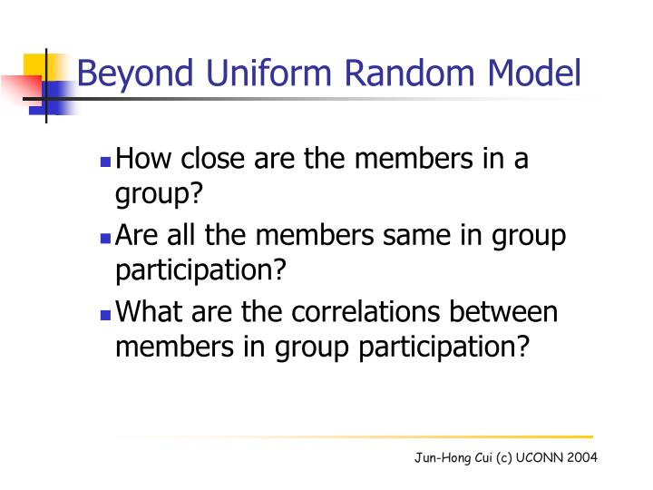 Beyond Uniform Random Model