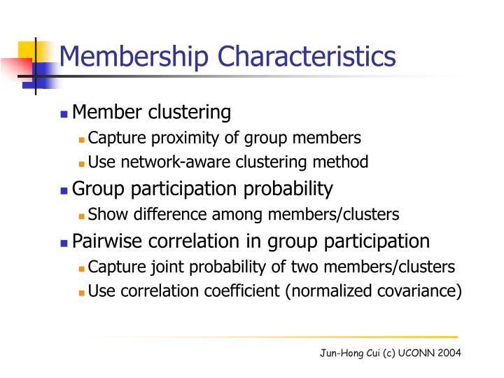 Membership Characteristics