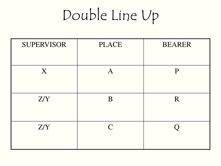 Double Line Up