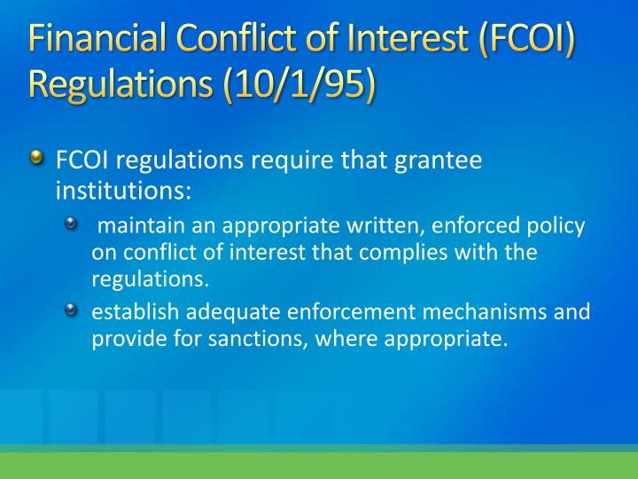 Financial Conflict of Interest (FCOI)  Regulations (10/1/95)