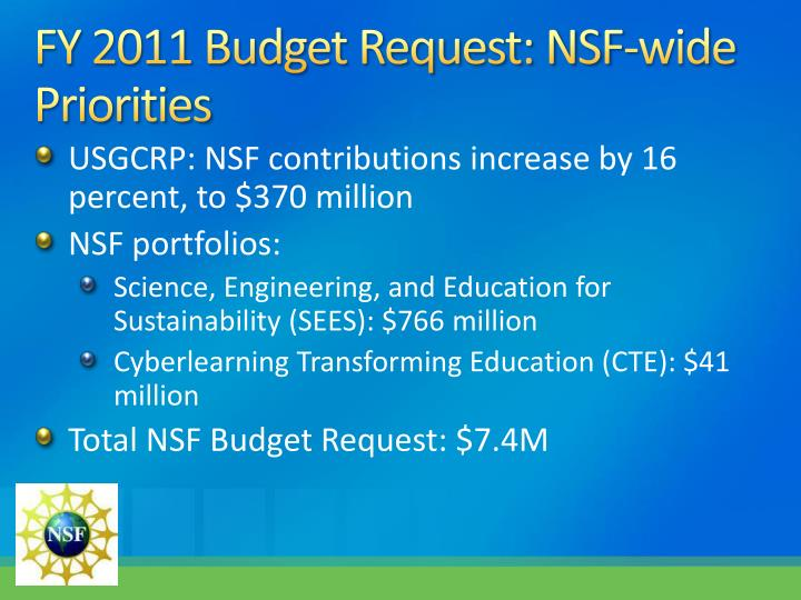 FY 2011 Budget Request: NSF-wide Priorities