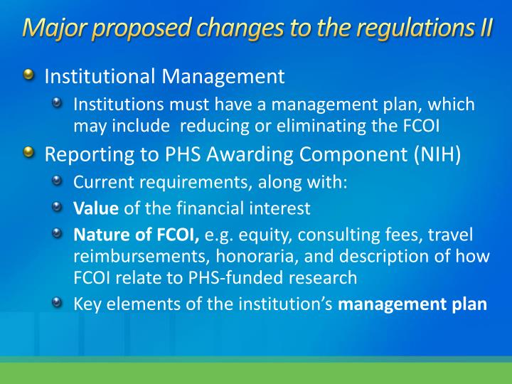 Major proposed changes to the regulations II