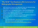 my ncbi tool replaces era commons for bibliography management