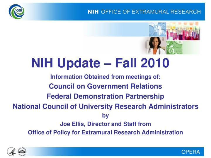 NIH Update – Fall 2010
